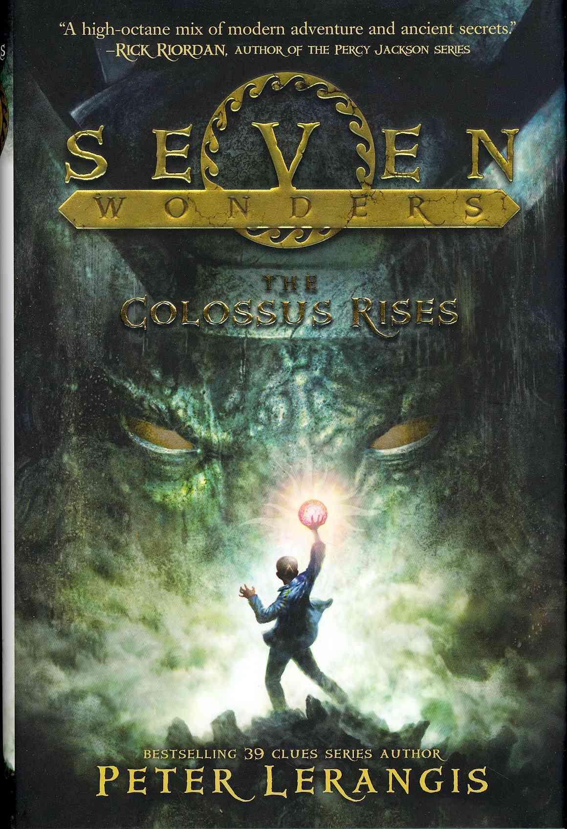 The Colossus Rises By Lerangis, Peter/ Reagan, Mike (ILT)