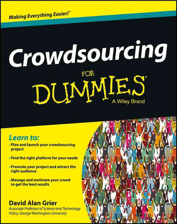 Crowdsourcing for Dummies By Grier, David Alan